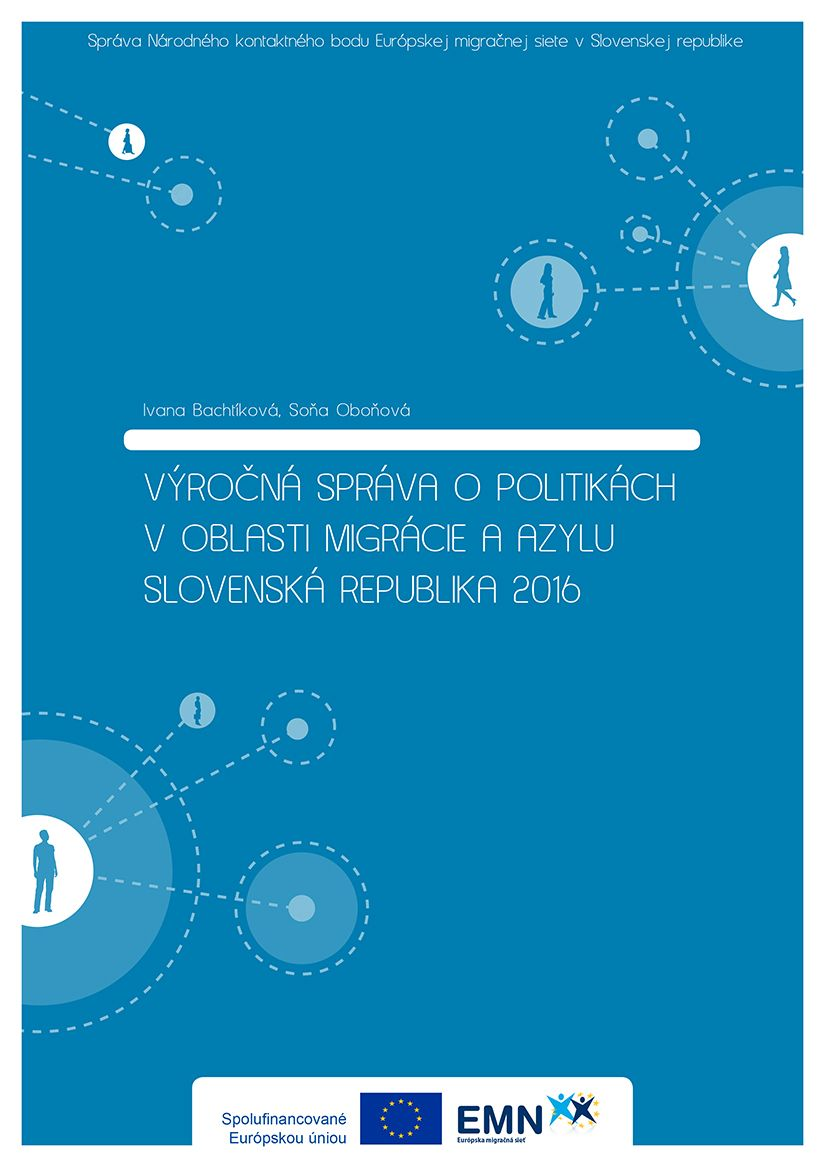 EMN Slovakia - Annual Report on Migration and Asylum Policies in the SR in 2016